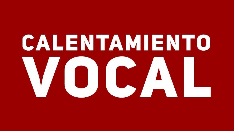 04. Calentamiento vocal
