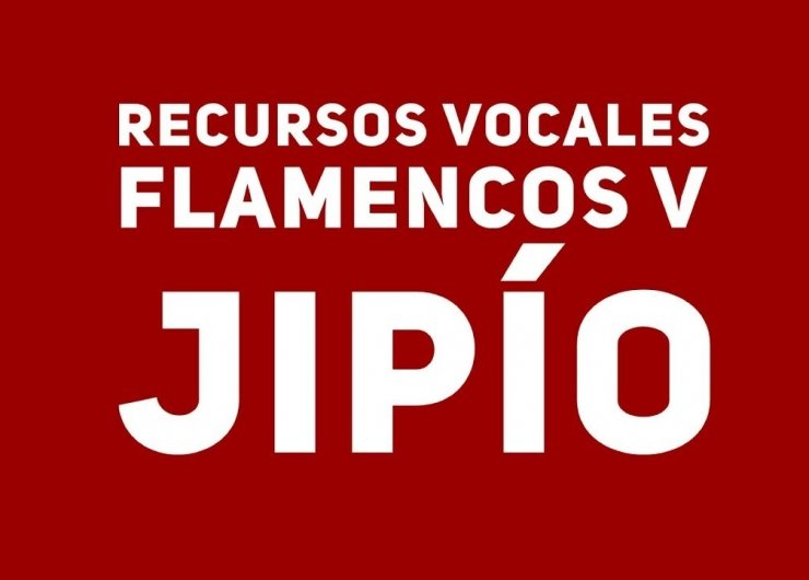 12.Recursos vocales V. Jipío. Cante Flamenco Global.