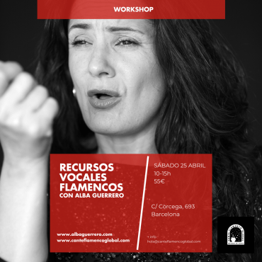 Recursos vocales flamencos con Alba Guerrero. Workshop.