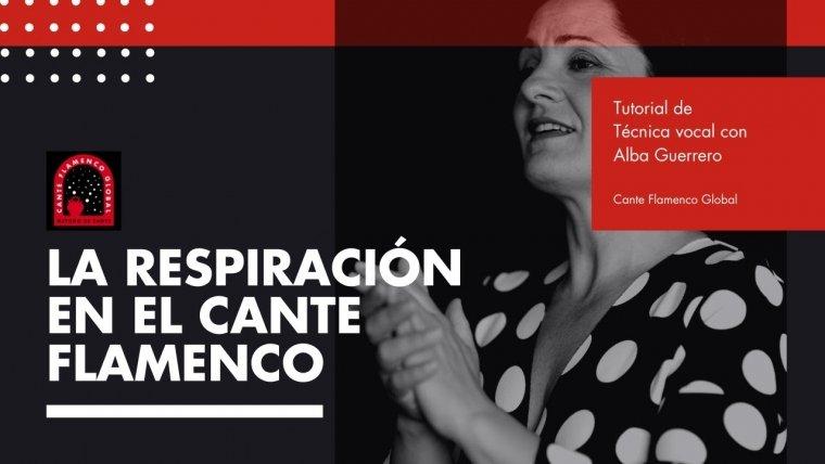 LA RESPIRACIÓN EN EL CANTE FLAMENCO